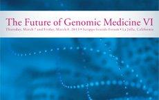 Future of Genomic Medicine VI