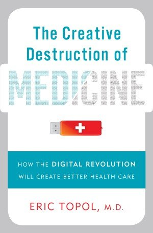 Creative Destruction of Medicine